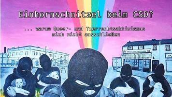"""""""Einhornschnitzel beim CSD?"""" Vortrag zu LSBTIQA*- und Tierrechtsbewegung"""